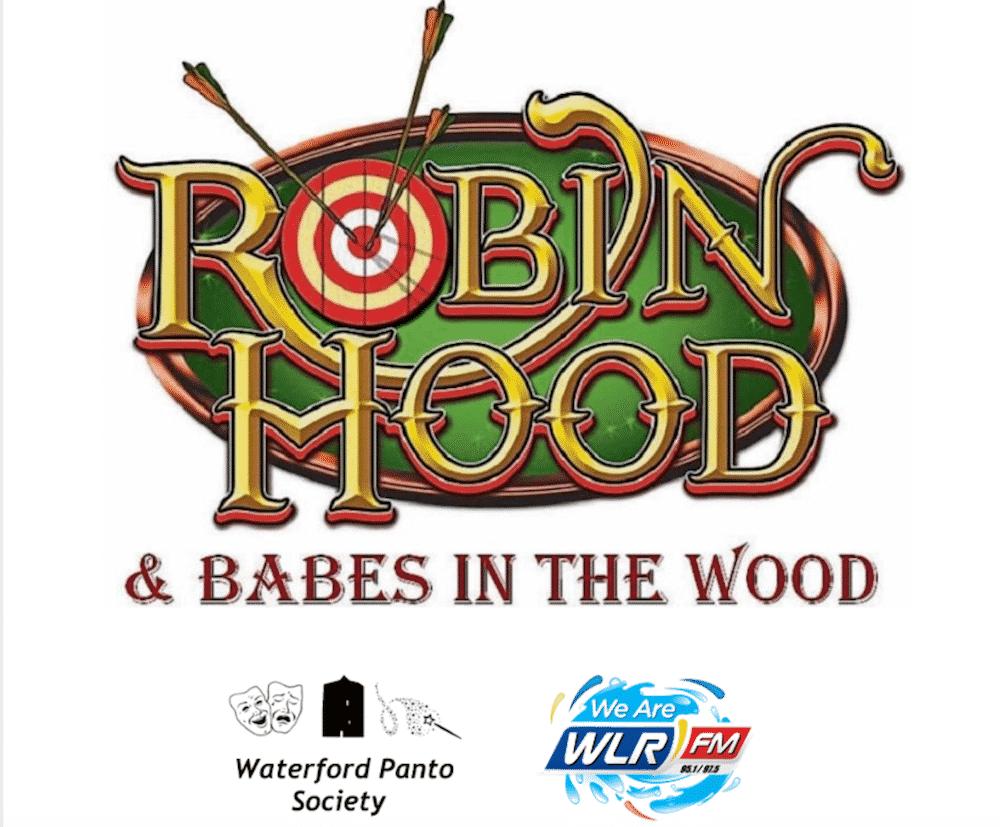 Robin Hood Waterford Panto 2019 Waterford Panto Society